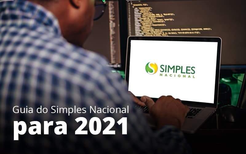 Guia Do Simples Nacional Para 2021 Post 1 Organização Contábil Lawini - Thargo Contabilidade
